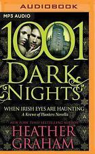 1001 Dark Nights: When Irish Eyes Are Haunting by Heather Graham (2016, MP3...
