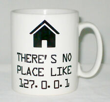 Theres No Place Like 127.0.0.1 Home Mug Can Personalise Office I.T. Worker Gift