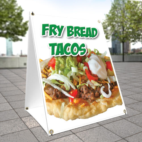 A-frame Sidewalk Sign Fry Bread Tacos With Graphics On Each Side