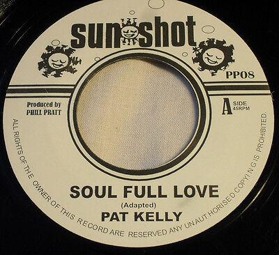 PAT KELLY/LINVAL THOMPSON/SOUL FULL LOVE/JAH JAH RED RED/SUNSHOT!!!!!!!!!!