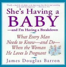 She's Having a Baby - and I'm Having a Breakdown - Good - James Douglas Barron -