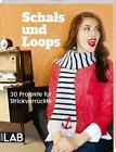 Schals und Loops von Frechverlag (2015, Taschenbuch)