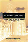 The Black Box of Bhopal: A Closer Look at the World's Deadliest Industrial Disaster by Themistocles D'Silva (Paperback, 2006)