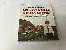 Where Did It All Go Right? 4 CD SET AUDIOBOOK  Andrew Collins 9780956090119