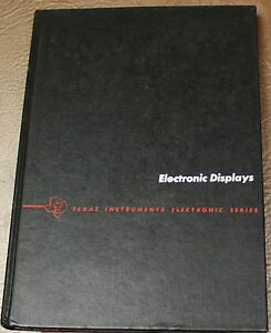 1979-Texas-Instruments-ELECTRONIC-DISPLAYS-MCGRAW-HILL-1ST-Edition-VTG-TI-BOOK