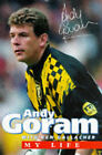 Andy Goram: My Life by Andy Goram, Ken Gallacher (Hardback, 1997)