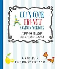 Let's Cook: Let's Cook French, a Family Cookbook : Cuisinons Francais, un...