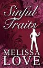 Sinful Traits by Melissa Love 9781456025854 Paperback 2010