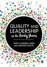 Quality and Leadership in the Early Years: Research, Theory and Practice by Verity Campbell-Barr, Caroline Leeson (Paperback, 2016)