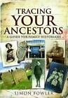 Tracing Your Ancestors by Simon Fowler (Paperback, 2011)
