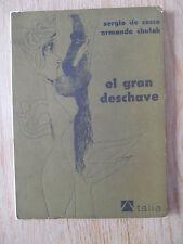 El gran deschave comedia dramática 2 actos De CECCO & CHULAK 1978