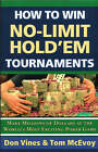 How to Win No-limit Hold'em Tournaments by Don Vines, Tom McEvoy (Paperback, 2005)