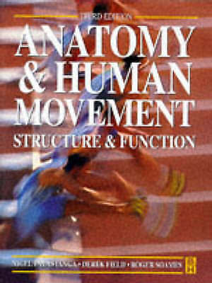 Anatomy & Human Movement: Structure & Function