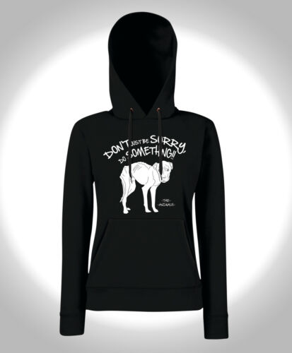 Don /'t just be sorry-Girls HOODIE-Vegan PETA benessere degli animali cani DOG XXX Punk