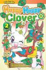 Happy Happy Clover, Volume 2 by Sayuri Tatsuyama (Paperback / softback, 2009)