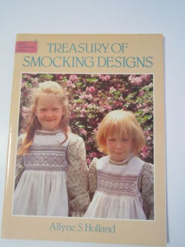 1 of 1 - TREASURY OF SMOCKING DESIGNS Allyne S Holland Dover Needlework series