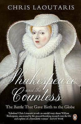 1 of 1 - Shakespeare and the Countess: The Battle that Gave Birth to the Globe, Laoutaris