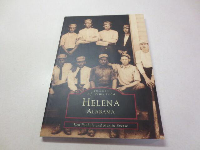 Images of America Ser. Alabama: Helena signed by Ken Penhale paperback
