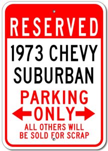 1973 73 CHEVY SUBURBAN Parking Sign