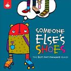 Someone Else's Shoes: The Best Foot Forward Series [Digipak] by Various Artists (CD, Jul-2012, Big Round Records)