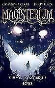 1 von 1 - Cassandra Clare, Holly Black - Magisterium - Der Weg ins Labyrinth (Band 1)