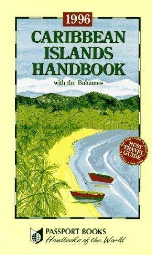 Caribbean Islands Handbook : With the Bahamas by Cameron