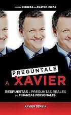 Preguntale a Xavier (Ask Xavier) (Spanish Edition)-ExLibrary