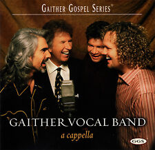 Gaither Vocal Band - A Cappella CD 2003 Gaither Music Group [SHD2516R]