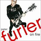 On Fire * by Peter Furler (CD, Jun-2011, Sparrow Records)