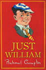 Just William by Richmal Crompton (Hardback, 2013)