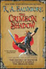 The Crimson Shadow by R. A. Salvatore (Paperback, 2006)