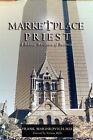 Marketplace Priest by M D Frank Marinkovich (Paperback / softback, 2002)