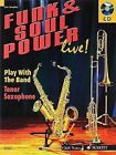 Funk & Soul Power  : Play Tenor Sax with the Band by Gernot Dechert (Mixed media product, 2007)