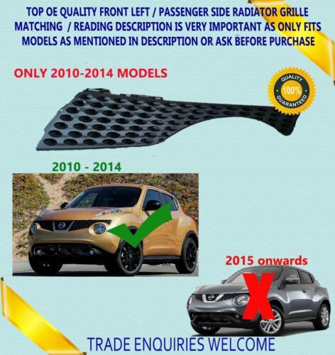 Fits Nissan JUKE 2010-2014 calandre avant côté passager extérieur gauche Section New