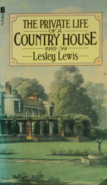 Private Life of a Country House, Lewis, Lesley, Very Good Book