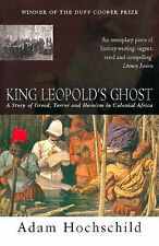 Good, King Leopold's Ghost: A Story of Greed, Terror and Heroism in Colonial Afr