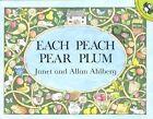Each Peach Pear Plum by Janet Ahlberg, Allan Ahlberg (Paperback, 1986)