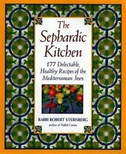 The Sephardic Kitchen: The Healthy Food and Rich Culture of the-ExLibrary