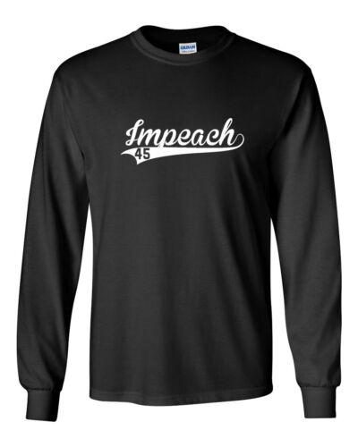 Men/'s Impeach 45 Shirt American President Political Tee Anti Donald Long Sleeve