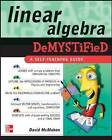 Linear Algebra Demystified by David McMahon (Paperback, 2005)