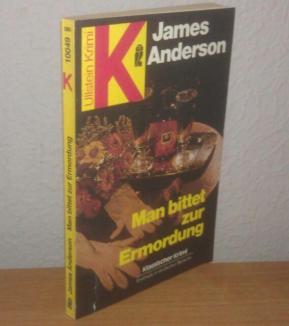 Anderson James - Man bittet zur Ermordung - 1980 - Ullstein Krimi Bd. 10049