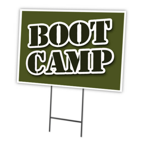 Boot Camp Yard Sign /& Stake outdoor plastic coroplast window