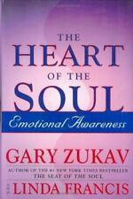 The Heart of the Soul : Emotional Awareness by Gary Zukav (2001, Hardcover)