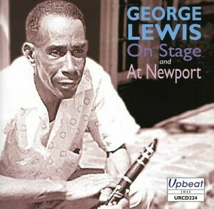 George-Lewis-On-Stage-and-at-Newport-CD-2008-NEW-Fast-and-FREE-P-amp-P