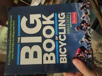 The Big Book Of Bicycling : Everything You Need To Know, From Buying Your Lotfol