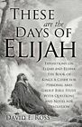 These Are the Days of Elijah by David E Ross (Paperback / softback, 2012)