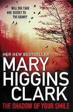 The Shadow of Your Smile by Mary Higgins Clark - New Paperback Book