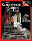 Comprehension and Critical Thinking: Grade 5 by Shell Education Pub (Mixed media product, 2007)