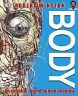 Body: An Amazing Tour of Human Anatomy by Richard Walker (Hardback, 2016)