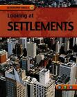 Looking at Settlements by Judith Anderson (Hardback, 2007)